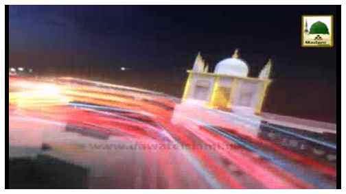 Madani News English - 17 Shaban-ul-Muazzam - 05 June