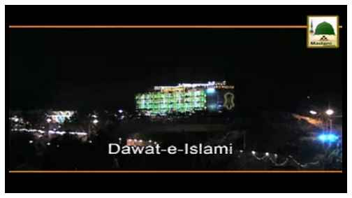 Documentary - Introduction of Dawateislami - 2015