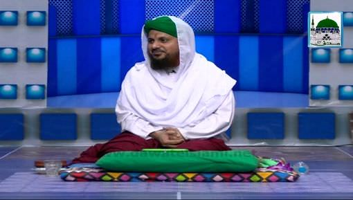 Blessing Of Ghous-e-Azam(Ep:03) - Ghous-e-Pak Ka Shauq-e-Ilm-e-Deen Part 02