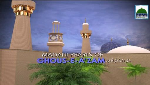 Madani Pearls Of Ghous-e-Azam