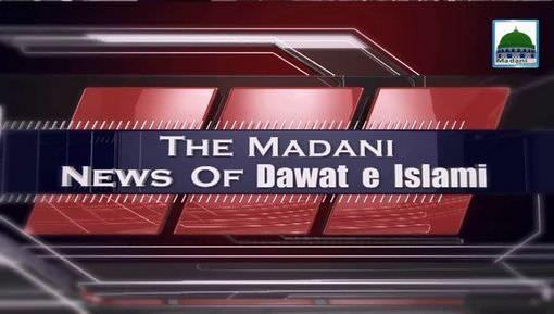 Madani News English - 27 March - 18 Jumadi-Ul-Aakhir