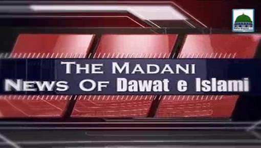 Madani News English - 28 March - 19 Jumadi-Ul-Aakhir