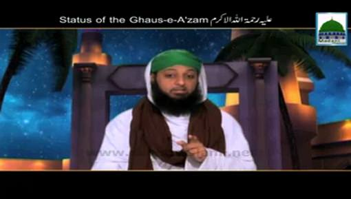 Status Of The Ghaus e Azam