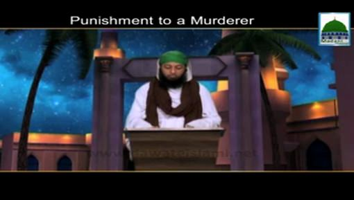 Punishment To a Murderer