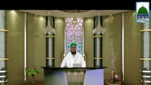 Faizan e Ilm e Quran Ep 17 - Waqia e Hazrat Mosa Aur Hazrat Khizr علیہما السلام