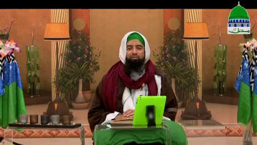 Islam Aur Dars e Muhabbat Ep 07 - Muhabbat e Mustafa ﷺ Ki Alamaat