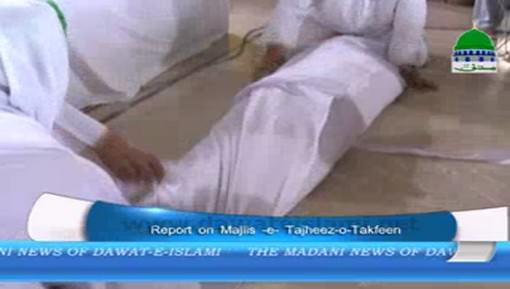 Report On Majlis e Tajheez o Takfeen