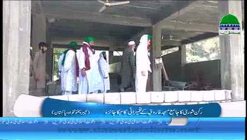 Rukn e Shura Ka Jama Masjid Farooqiya KPK Pakistan Kay Tameerati Kaam Ka Jaiza
