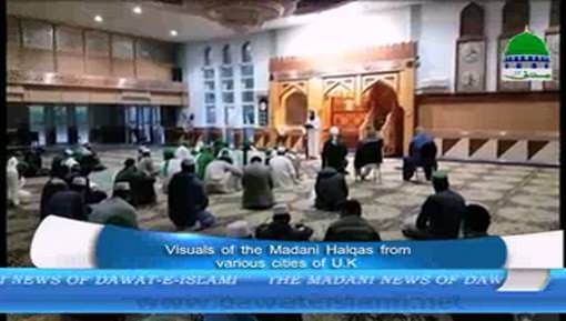 Visual Of Madani Halqas From Various Cities Of UK