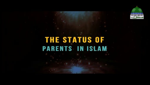 The Status Of Parents In Islam