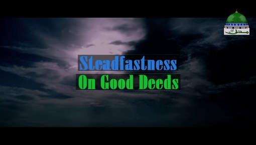 Steadfastness On Good Deeds