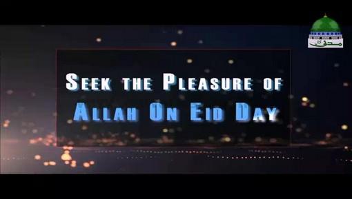 Seek The Pleasure Of Allah On Eid Day