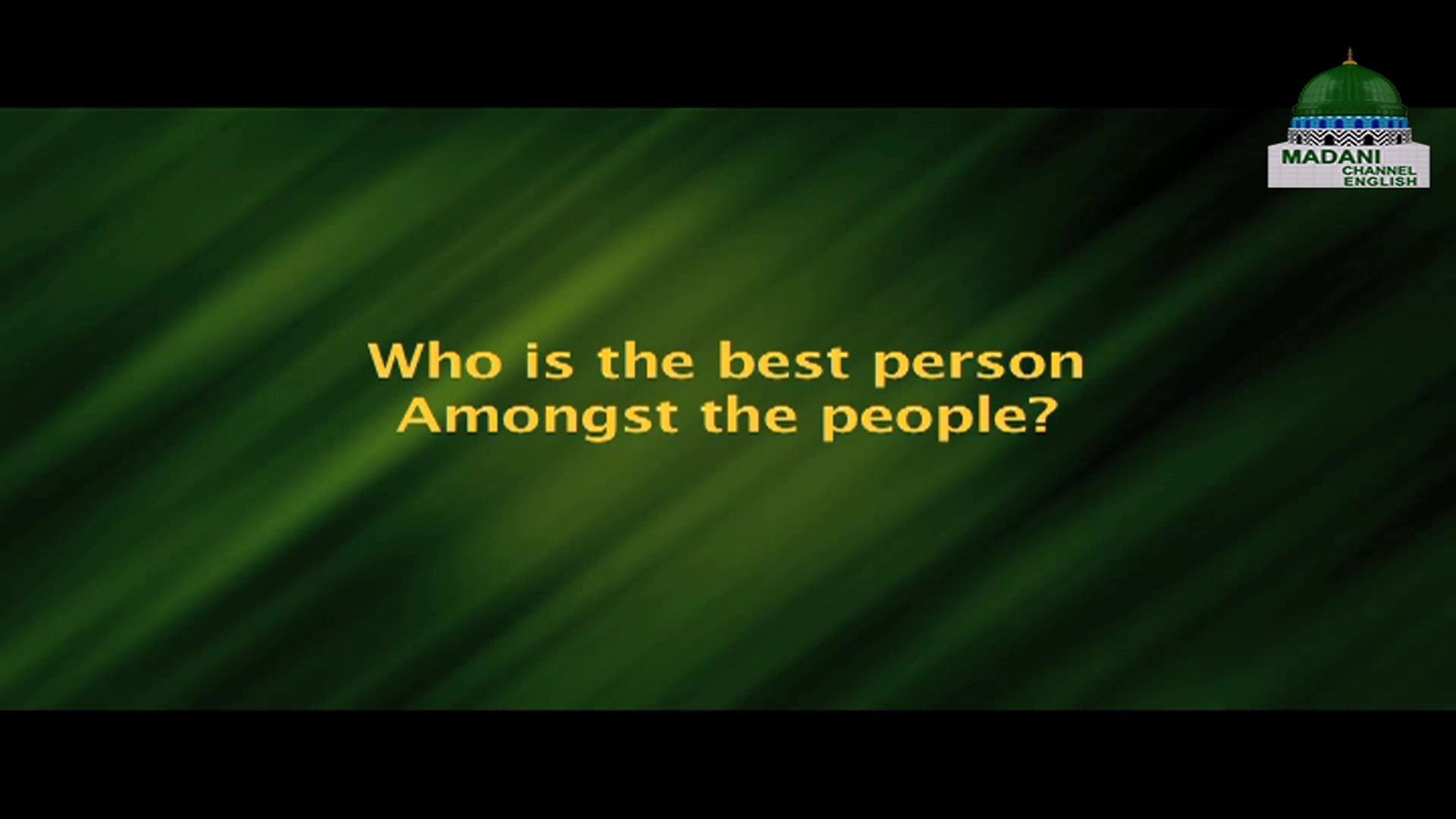 Who Is The Best Person Amongst The People?