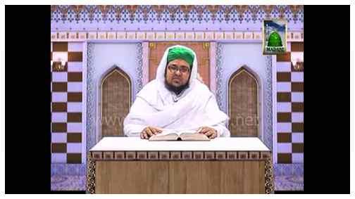 Pyare Aaqa Ke Pyare Akhlaq(Ep:13) - Huzoor Ka Khouf e Khuda