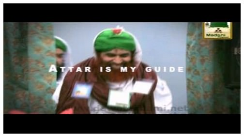 Manqabat-e-Attar - Attar Is My Guide