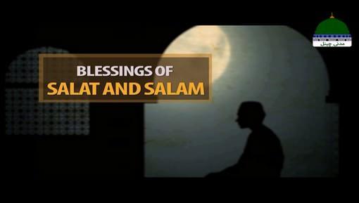 Blessings Of Salat & Salam