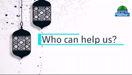 Who Can Help Us?