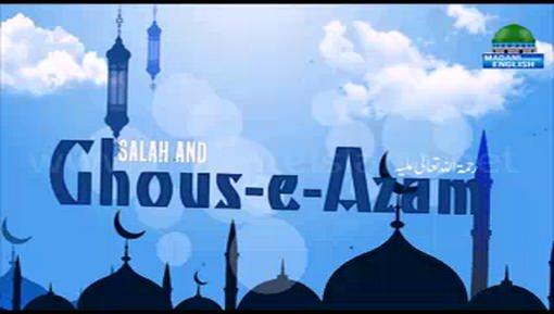 Salah And Ghous e Azam