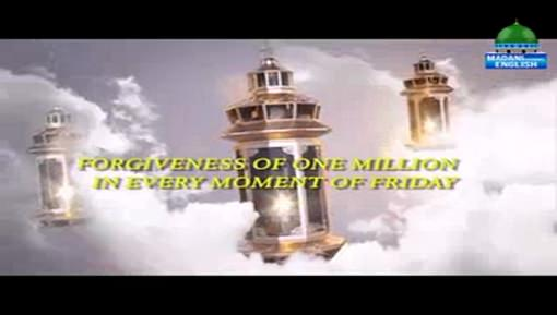 Forgiveness Of One Million In Every Moment Of Friday