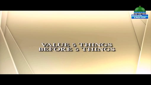 Value 5 Things Before 5 Things