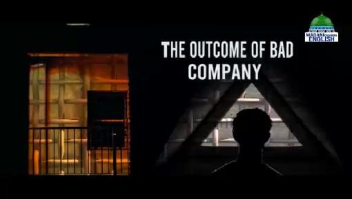 The Outcome Of Bad Company