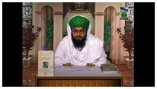 Huzoor Ki Batain(Ep:06) - Huzoor K Mubarak Dast O K Fazail