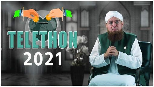 TELETHON 2021 For Madrasa-tul-Madina, Jamia-tul-Madina And Kanzul Madaris