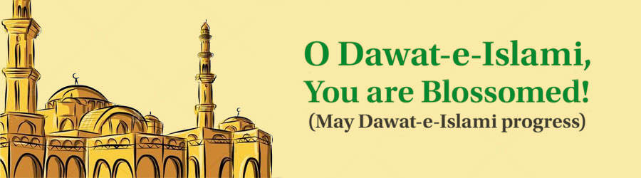 O Dawat-e-Islami, You are Blossomed!