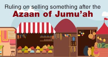 Ruling on selling something after the Azaan of Jumu'ah