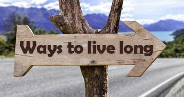 Ways to live long