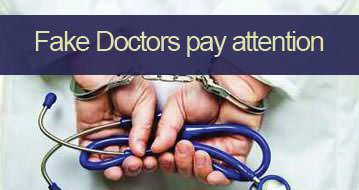 Fake doctors, pay attention!