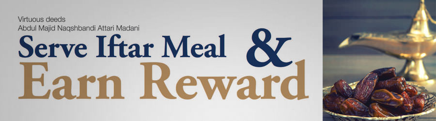 Serve Iftar meal and earn reward