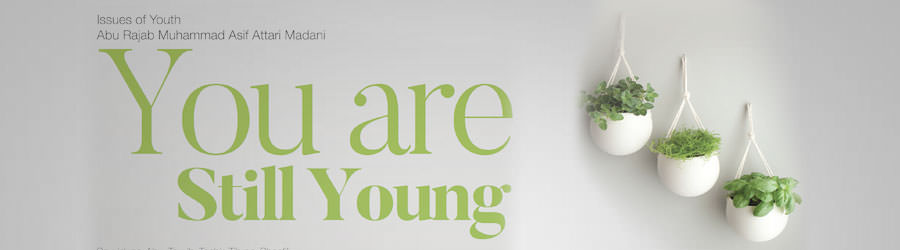 You are still young