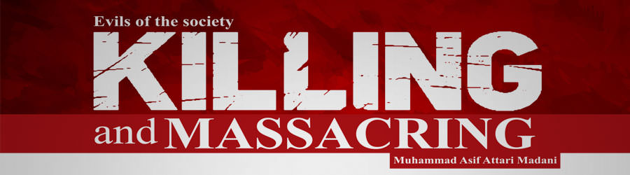 Killing and massacring