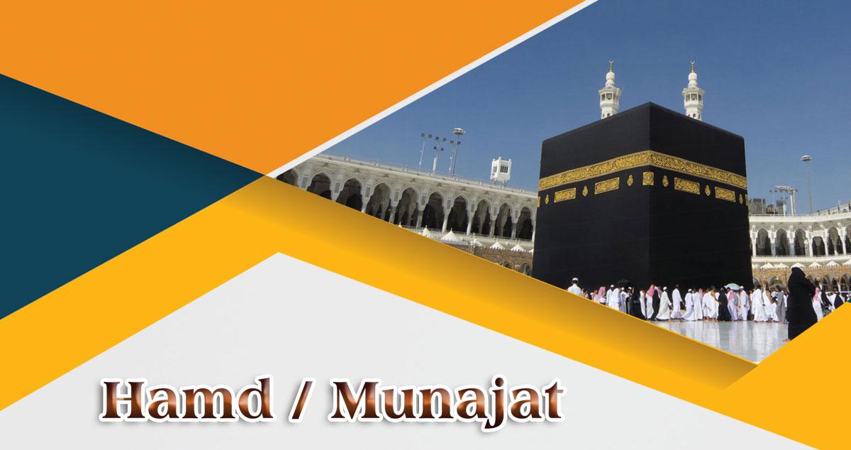 Hamd / Munajat | Na'at / Istighaasah | Kalam