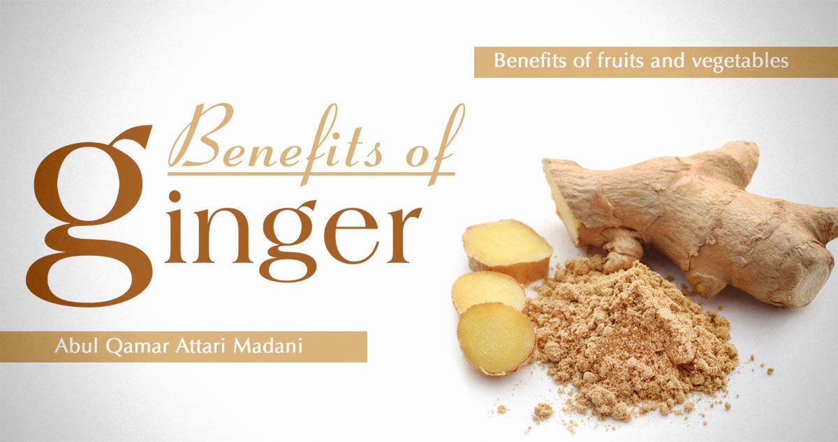 Few benefits of ginger