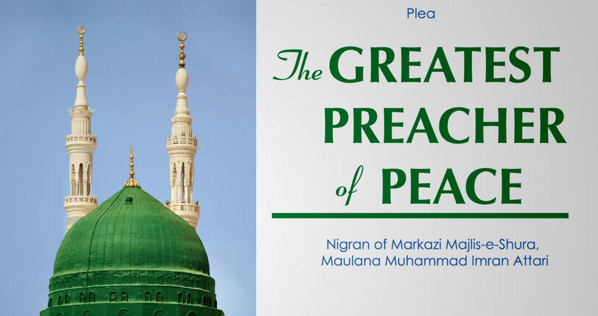 The Greatest Preacher of peace