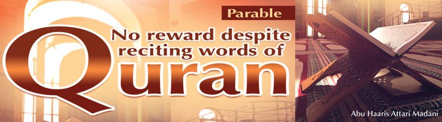 Dearest deed to Allah Almighty, No reward despite reciting words of Quran