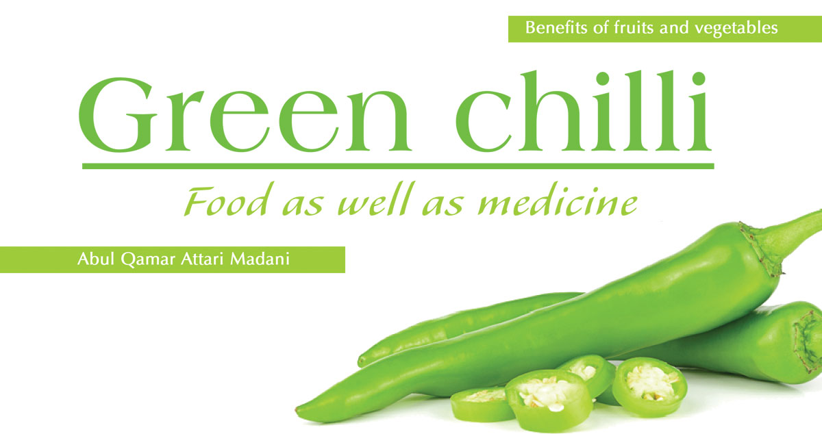 Green chilli – food as well as medicine