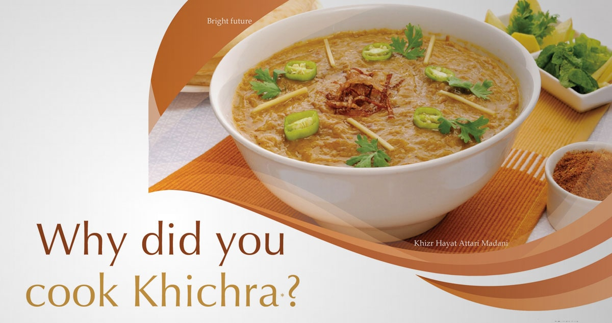 Why did you cook Khichra?