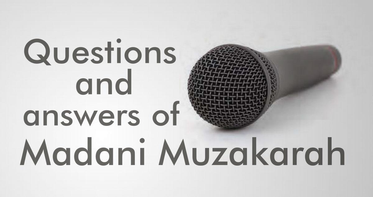 Questions and answers of Madani Muzakarah