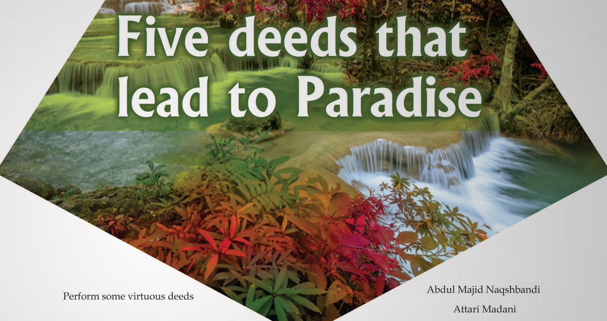Five deeds that lead to Paradise