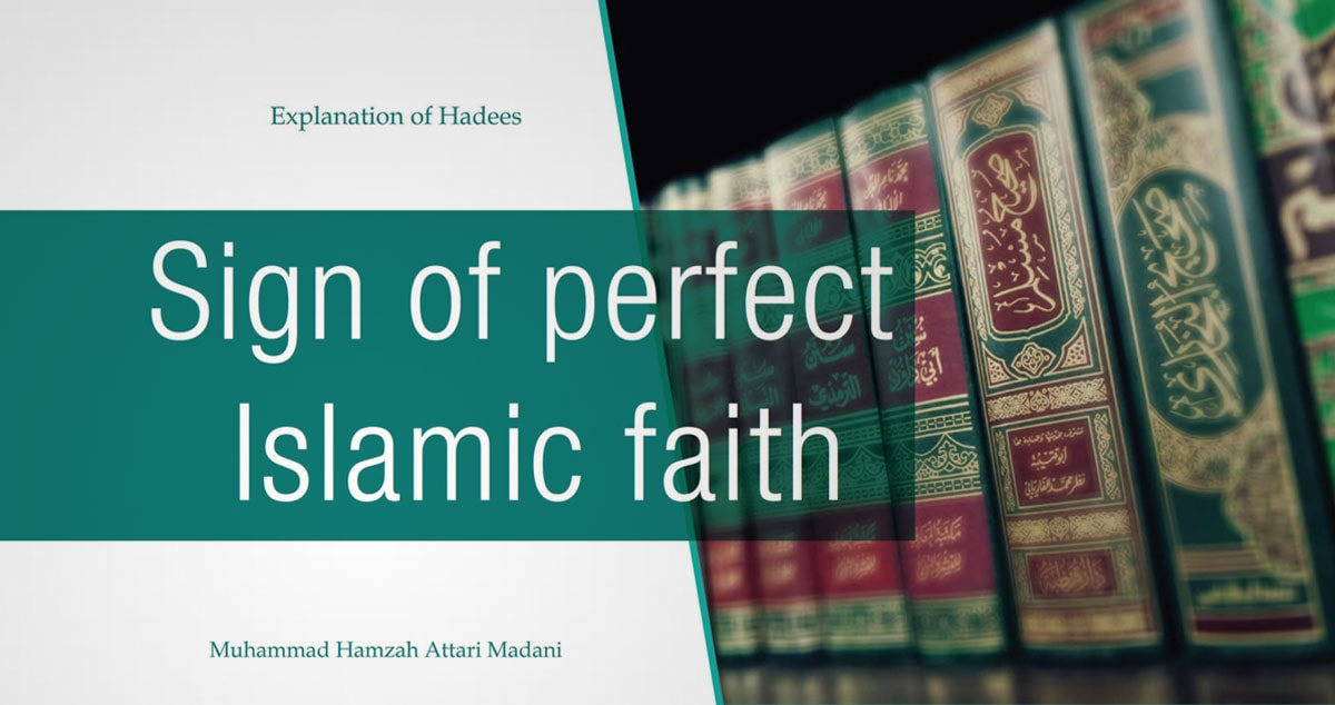 Sign of perfect Islamic faith