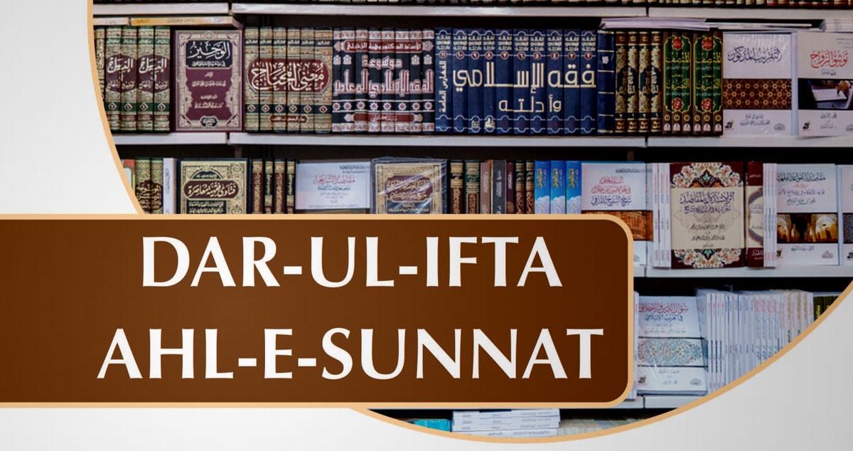 Dar-ul-Ifta Ahl-e-Sunnat