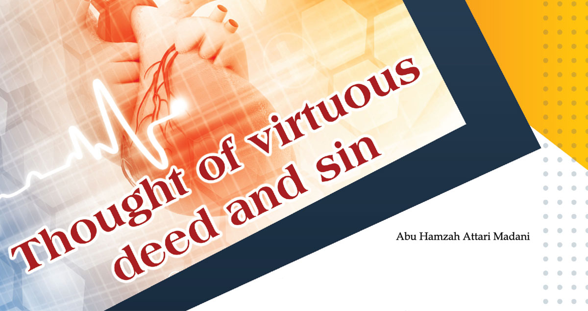 Thought of virtuous deed and sins