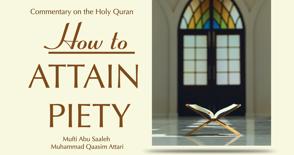 How to attain piety