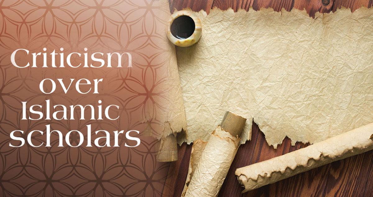 Criticism over Islamic scholars