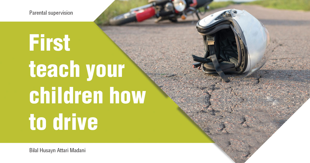 First teach your children how to drive