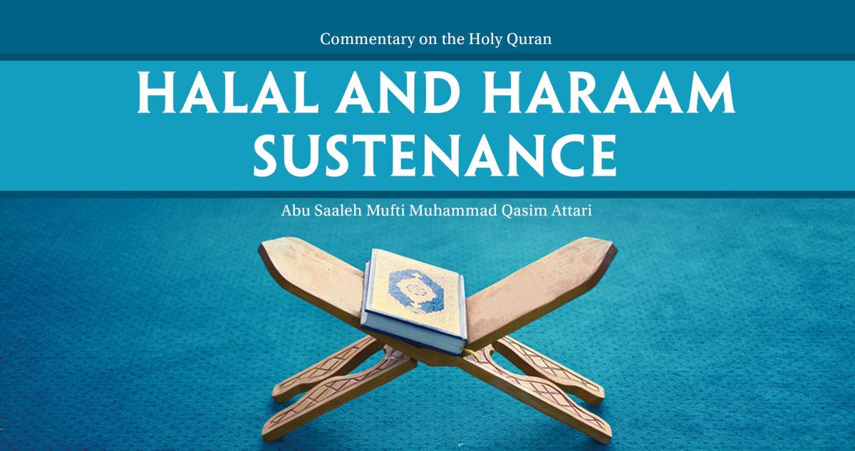Halal and Haraam sustenance
