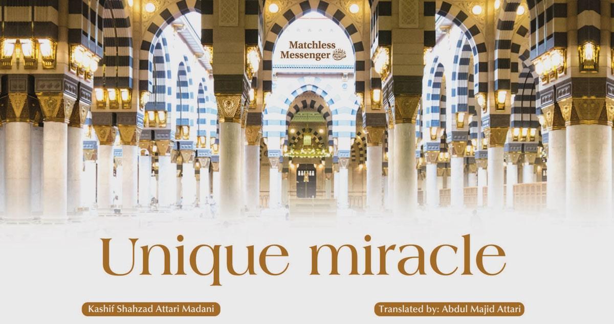 Unique miracle